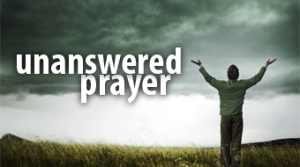 unanswered-prayer1